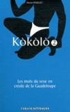 Hector Poullet - Kokolo - Les mots du sexe en créole de la Guadeloupe Tome 2, Fouyé patat.