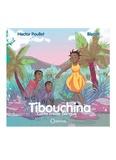 Hector Poullet - Tibouchina - Conte créole bilingue.