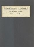 Hector Talvart et Louis Suire - Réflexions morales sur la mode, l'amour et l'épiderme des femmes.