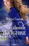 Hedgye Canyon - Vagabonde Bourgeoisie.
