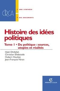 Hedi Dhifallah et Christian Elleboode - Histoire des idées politiques.