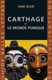 Hédi Dridi - Carthage et le monde punique.
