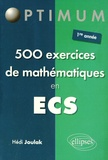 Hédi Joulak - 500 exercices de mathématiques en ECS.