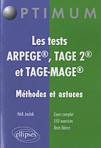 Hedi Joulak - Les tests ARPEGE, TAGE 2, et TAGE-MAGE - Méthodes et astuces.