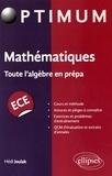 Hédi Joulak - Mathématiques ECE - Toute l'algèbre en prépa.