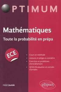 Hédi Joulak - Mathématiques - Toute la probabilité en prépa.