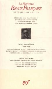 Hédi Kaddour - La Nouvelle Revue Française N° 571 octobre 2005 : .