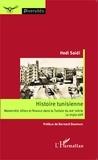 Hédi Saïdi - Histoire tunisienne - Modernité, élites et finance dans la Tunisie du XIXe siècle : le triple défi.