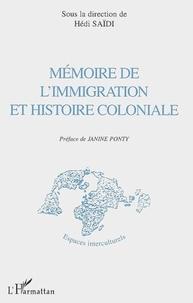 Hédi Saïdi - Mémoire de l'immigration et histoire coloniale.