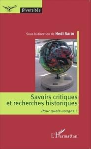 Savoirs critiques et recherches historiques - Pour quels usages ?.pdf