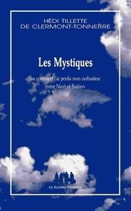 Les mystiques - Ou comment jai perdu mon ordinateur entre Niort et Poitiers.pdf