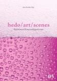 hedo/art/scenes - Hedonismus in Kunst und Jugendszenen.