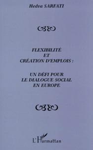 Flexibilité et création demplois - Un défi pour le dialogue social en Europe.pdf