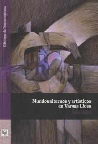 Hedy Habra - Mundos alternos y artísticos en Vargas Llosa.