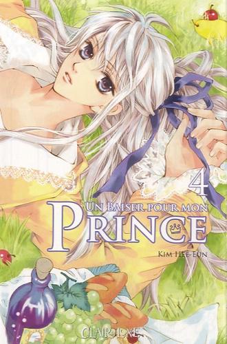 Hee-Eun Kim - Un baiser pour mon prince Tome 4 : .