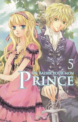 Hee-Eun Kim - Un baiser pour mon prince Tome 5 : .