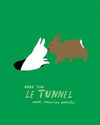 Hege Siri et Mari Kanstad Johnsen - Le tunnel.
