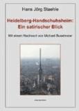 Heidelberg-Handschuhsheim: Ein satirischer Blick.