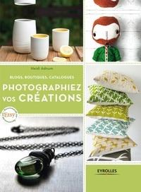 Photographiez vos créations - Blogs, boutiques, catalogues.pdf