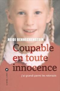 Heidi Benneckenstein - Coupable en toute innocence.