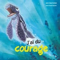 Heidi Howarth et Daniel Howarth - J'ai du courage.