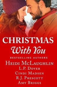 Heidi Mclaughlin et L. P. Dover - Christmas With You.