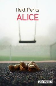 Heidi Perks - Alice.