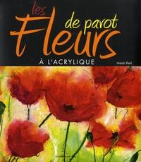 Les fleurs de pavot à l'acrylique - Heidi Reil pdf epub