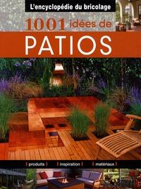 Heidi Tyline King - 1001 idées de patios.