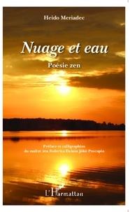 Heido Meriadec - Nuage et eau - Poésie zen.
