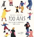 Heike Faller et Valerio Vidali - 100 ans - Tout ce que tu apprendras dans la vie.