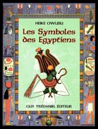 Heike Owusu - Les symboles des Egyptiens.
