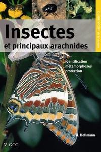 Heiko Bellmann - Insectes et principaux arachnides.