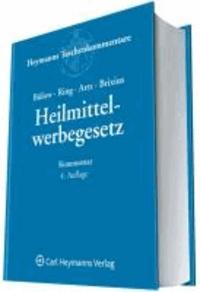 Heilmittelwerbegesetz. Kommentar - Gesetz über die Werbung auf dem Gebiete des Heilwesens (HWG).