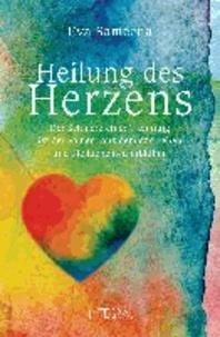 Heilung des Herzens - Der Schmerz einer Trennung ist der Samen, aus dem das Leben und die Liebe neu erblühen.