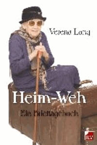 Heim-Weh - Ein Brieftagebuch.
