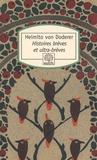 Heimito von Doderer - Histoires brèves et ultra-brèves.