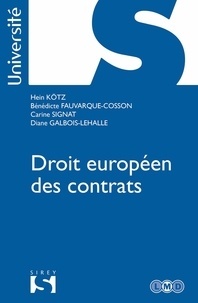 Hein Kötz et Bénédicte Fauvarque-Cosson - Droit européen des contrats.