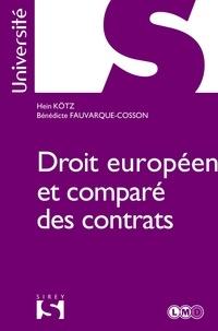 Hein Kötz et Bénédicte Fauvarque-Cosson - Droit européen et comparé des contrats.