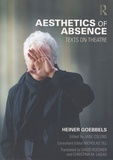 Heiner Goebbels - Aesthetics of Absence - Texts on Theatre.