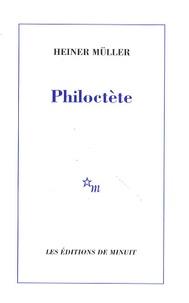 Heiner Müller - Philoctète.