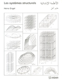 Heino Engel - Les systèmes structurels.