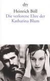Heinrich Böll - Die verlorene Ehre der Katharina Blum.