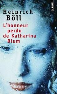 Lhonneur perdu de Katharina Blum ou Comment peut naître la violence et où elle peut conduire.pdf