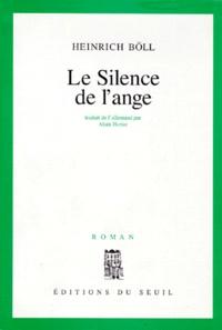 Heinrich Böll - Le silence de l'ange.