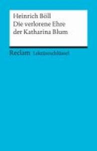 Lektüreschlüssel zu Heinrich Böll: Die verlorene Ehre der Katharina Blum.pdf