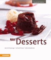 Heinrich Gasteiger et Gerhard Wieser - 33 x Desserts - So genießt Südtirol.