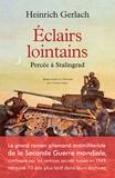 Heinrich Gerlach - Eclairs lointains - Percée à Stalingrad.