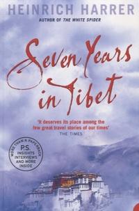 Heinrich Harrer - Seven Years in Tibet.