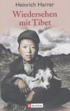 Heinrich Harrer - Wiedersehen mit Tibet.
